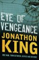 Eye of Vengeance by Jonathon King