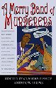 A Merry Band of Murderers Edited by Claudia Bishop and Don Bruns